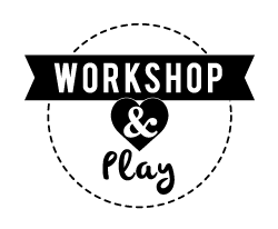 Workshop & Play